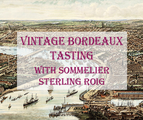 FRI 14 JUN | 100 POINT ROBERT PARKER JR. BORDEAUX TASTING W. SOMMELIER STERLING ROIG