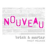 Brick & Mortar 2018 Pinot Meunier Nouveau, Napa Valley