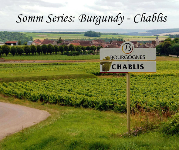 THU 19 SEP | Somm Series: Chablis - Burgundy's famous Chardonnay wine district | Tasting Seminar