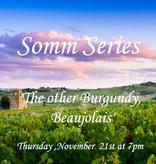 THU 21 NOV   Somm Series: 'The other Burgundy, Beaujolais' Tasting Seminar
