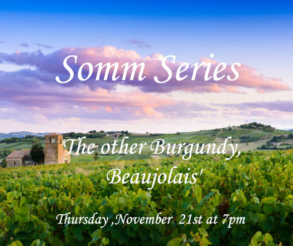 THU 21 NOV | Somm Series: 'The other Burgundy, Beaujolais'  Tasting