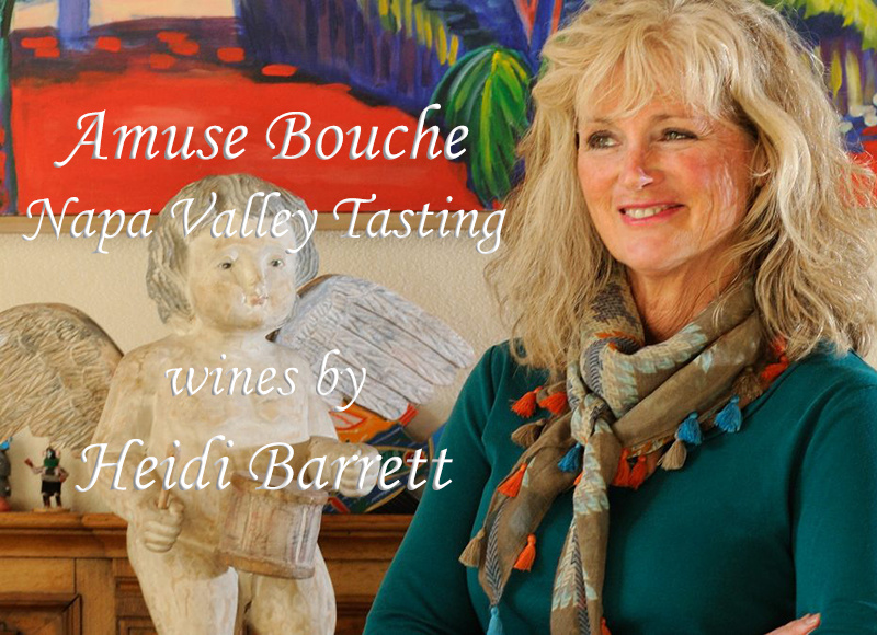 THU 05 DEC | AMUSE BOUCHE NAPA VALLEY TASTING, WINES BY HEIDI BARRETT WITH ASHELEE HALLENGREN