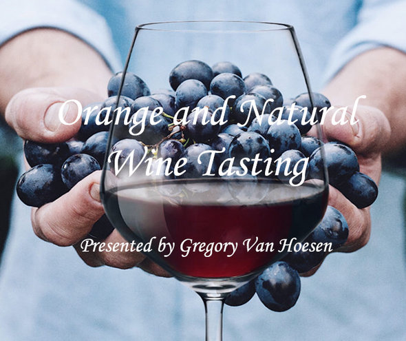 THU 23  JAN | Orange and Natural Wines Tasting from Around the World w. Gregory Van Hoesen