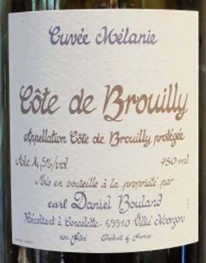 Earl Daniel Bouland 2017 Cote de Brouilly 'Cuvee Melanie' Beaujolais