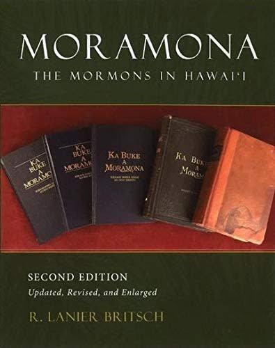 MORAMONA; THE MORMONS IN HAWAII, R. LANI 2ND EDITION