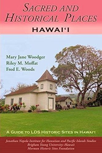 SACRED AND HISTORICAL PLACES HAWAII