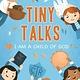 DISC TINY TALKS VOL. 18 I AM A CHILD OF GOD