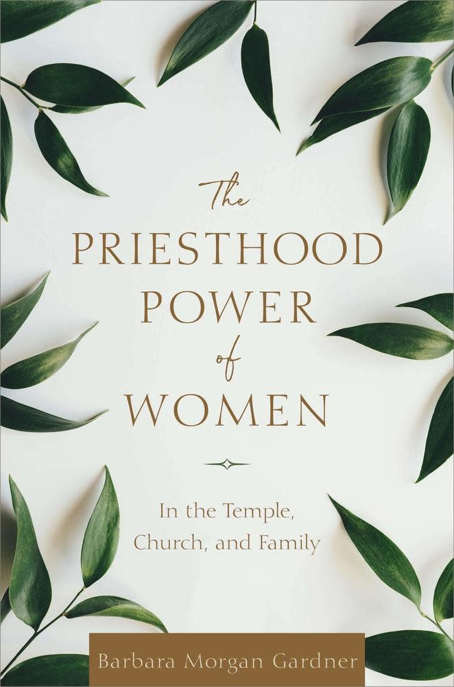 Deseret Books The Priesthood Power of Women