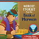 Deseret Books Heroic Stories From the Book of Mormon