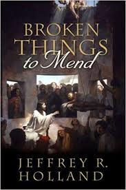 Deseret Books Broken Things to Mend