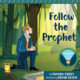 Deseret Books Follow the Prophet: A Flashlight Discovery Book