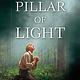 A Pillar of Light - Matthew B. Brown