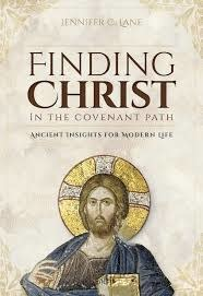 Deseret Books Finding Christ in the Covenant Path: Ancient Insights for Modern Life