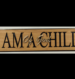 SIGN- ETCHED CHILD OF GOD
