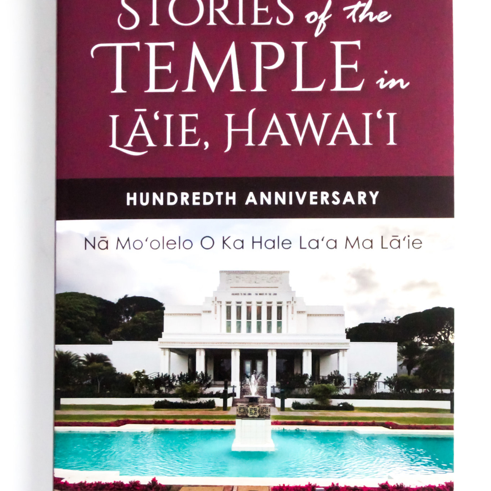 Stories of the Temple in Laie, Hawaii