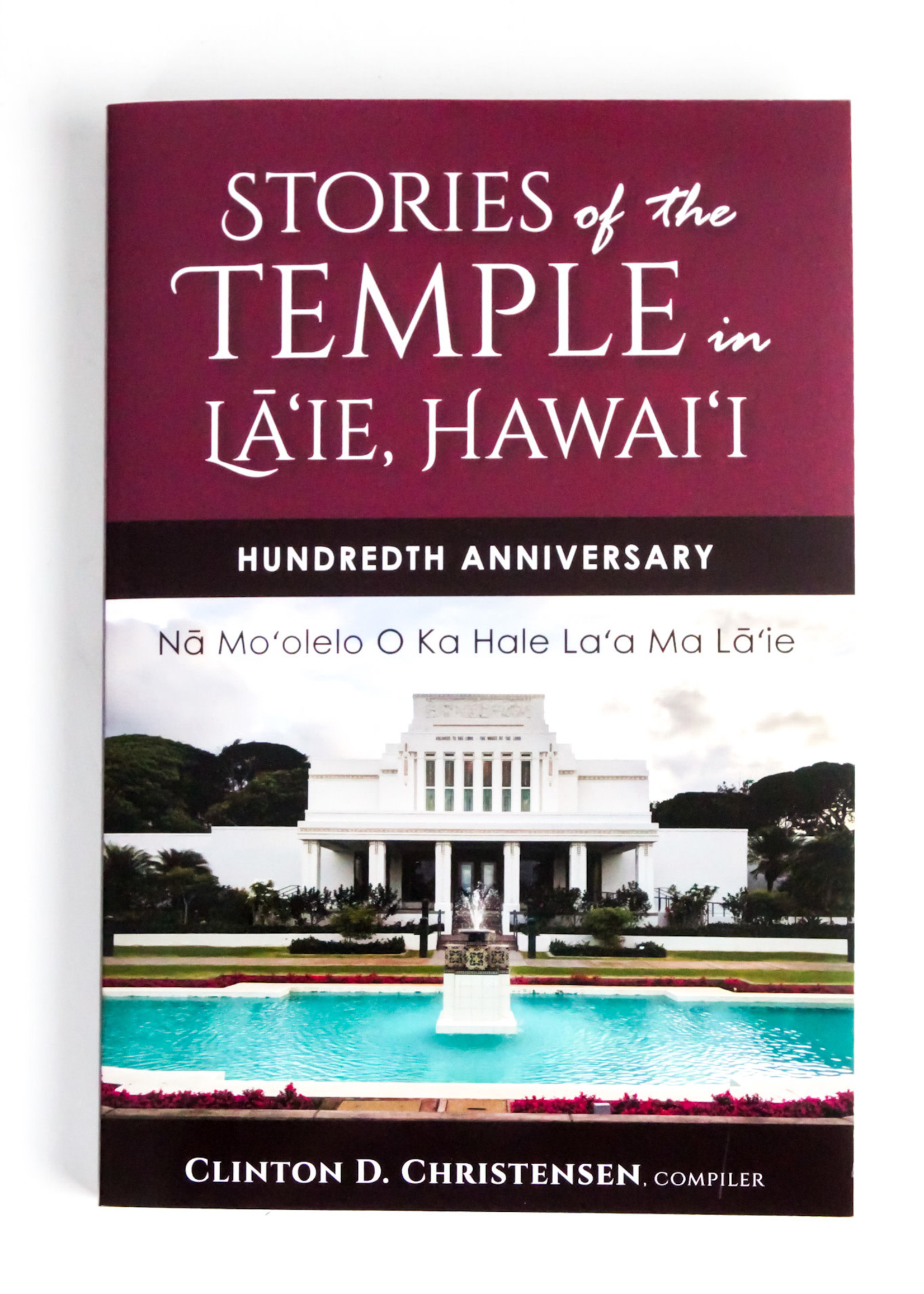 Stories of the Temple in Hawaii by Clinton D. Christensen