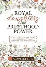Royal Daughters with Priesthood Power
