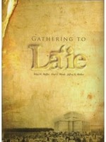 GATHERING TO LAIE Riley Moffat