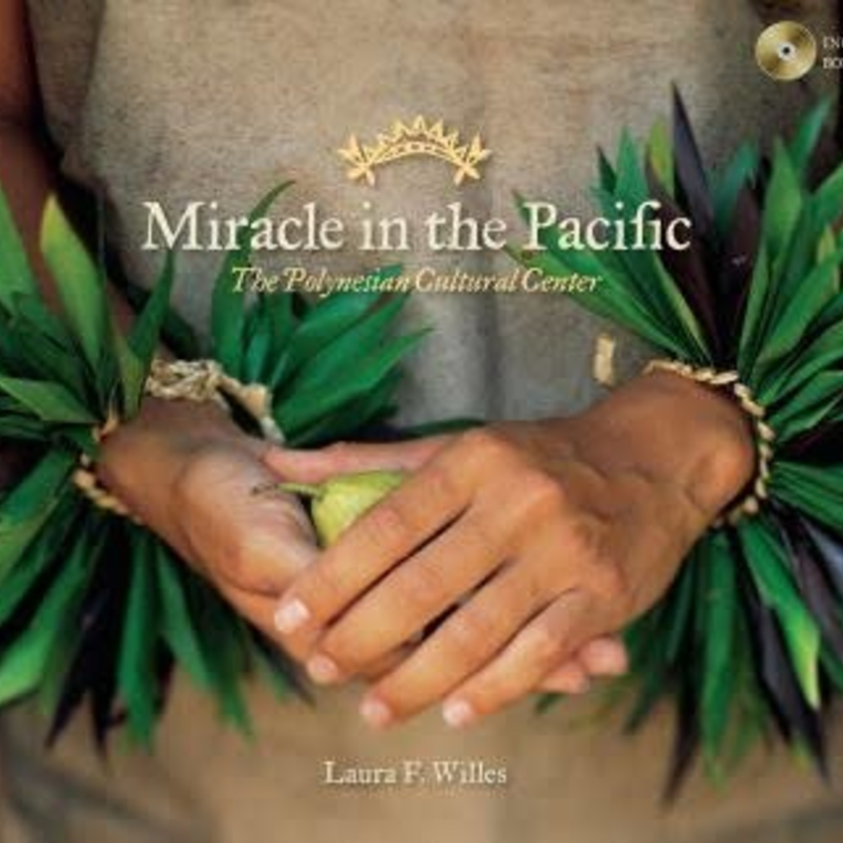 Miracle in the Pacific The Polynesian Cultural Center