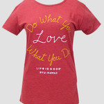 Clearance - Do What You Love What You Do Tee