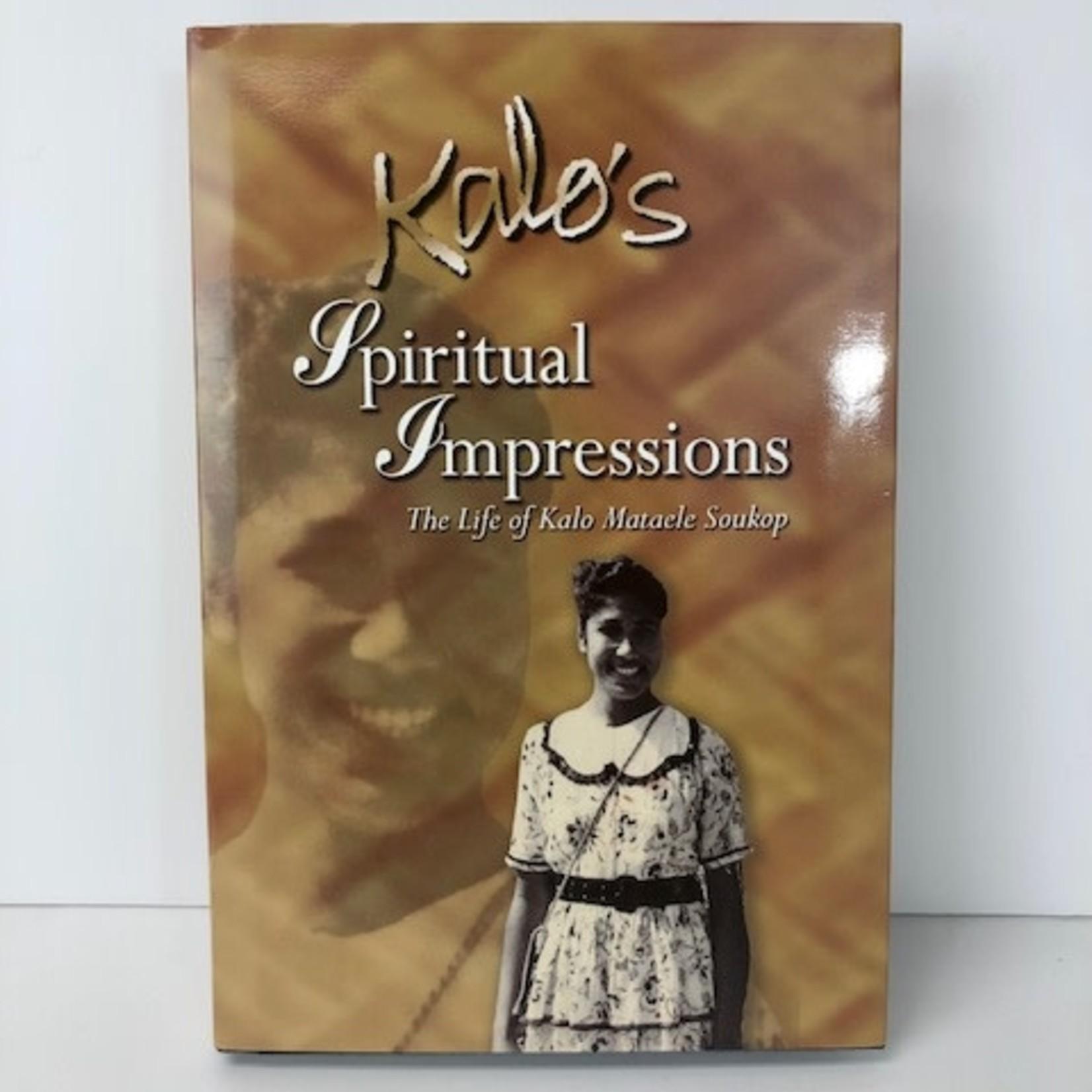 Kalo's Spiritual Impressions. The Life of Kalo Mataele