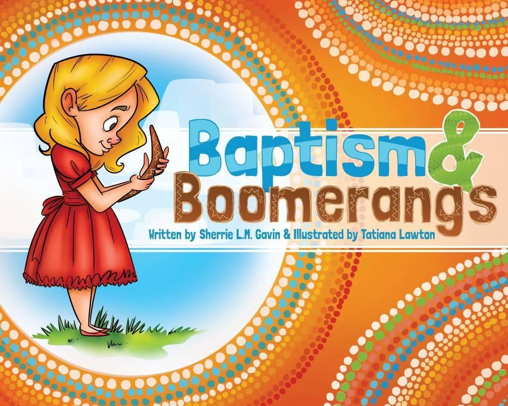 BAPTISM & BOOMERANGS BOOK