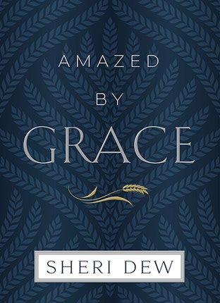 AMAZED BY GRACE, SHERI DEW