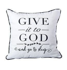 Give it to God Pillow