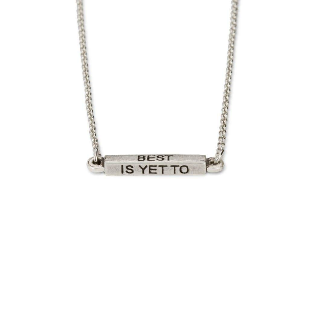 The Best is Yet to Come Necklace Silver