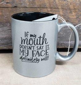 if my mouth silver mug