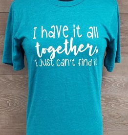 I have it all together Teal Crew Neck Tee 3413