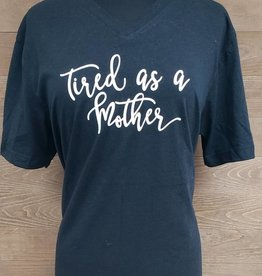 Tired as a Mother Black V Neck Tee