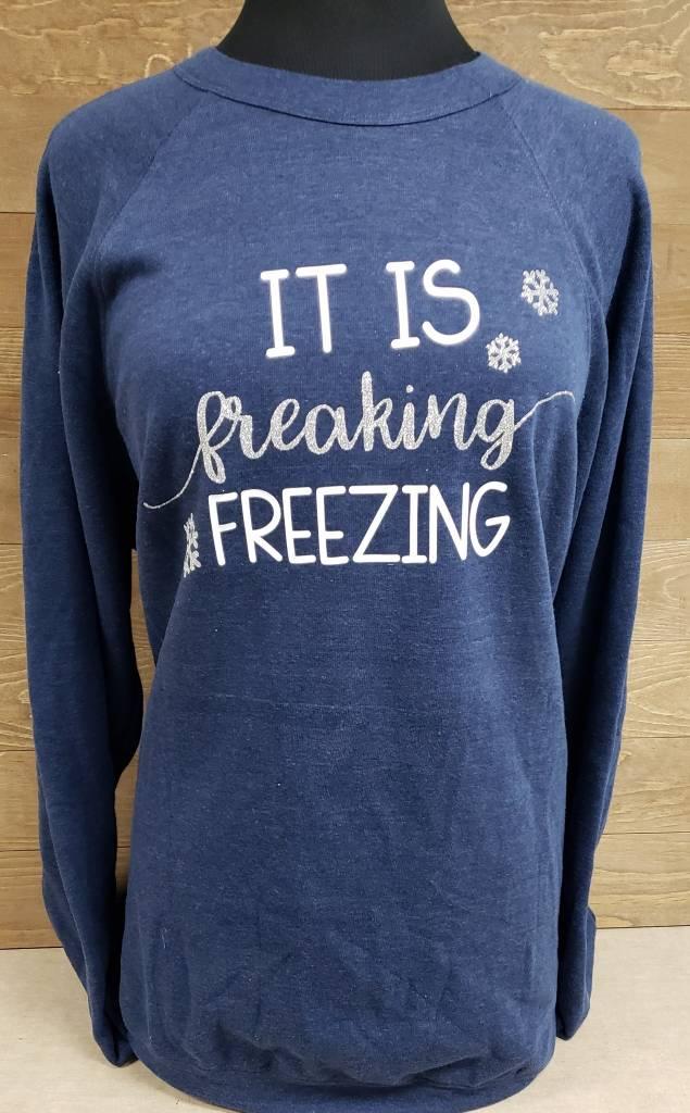 It's freaking FREEZING Blue Crew Neck Sweatshirt
