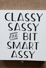 6X6 CLASSY SASSY