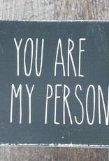 6X6 You Are My Person Black