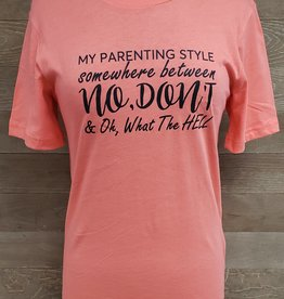 My Parenting Style Crew Neck T Shirt