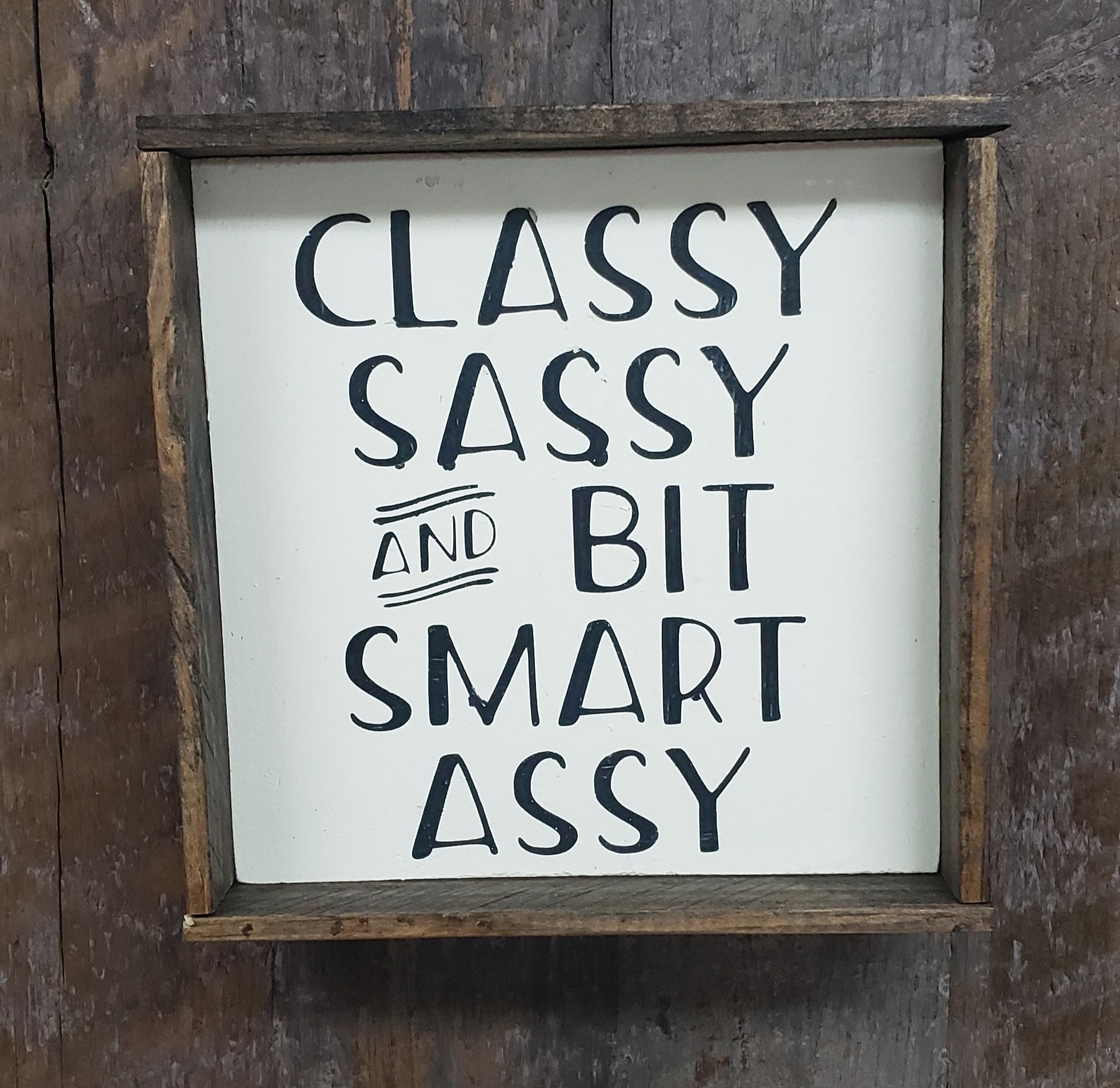 6X6 CLASSY SASSY Framed