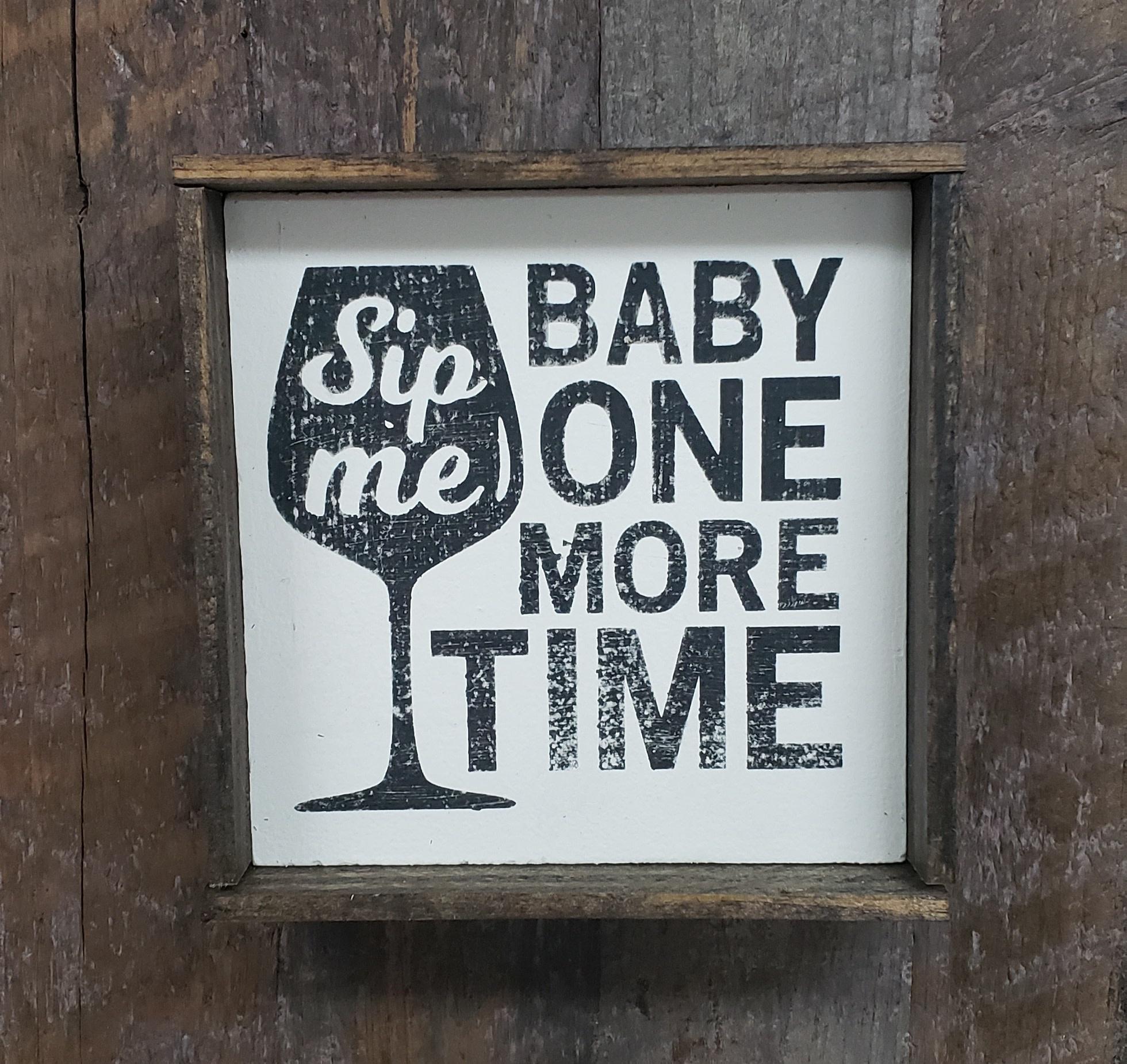 6x6 Sip Me Baby Framed