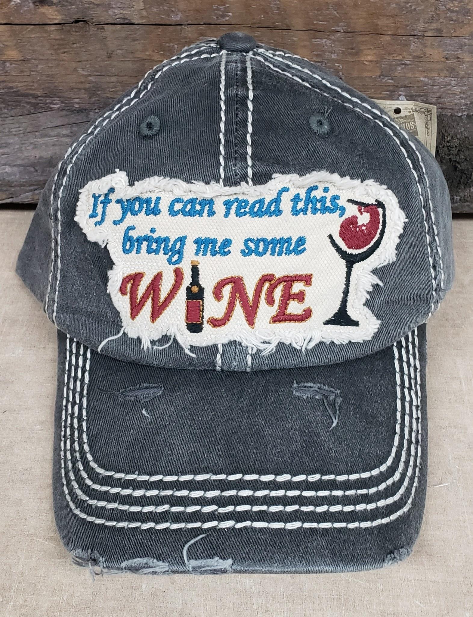 Vintage Hat Bring Me Some Wine