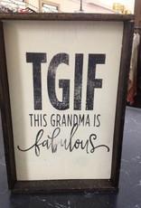 6x9 TGIF Grandma Cream Framed Sign