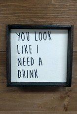 6X6 You Look Like Framed Sign
