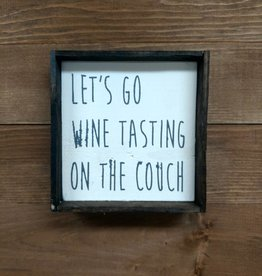 6x6 LET'S GO WINE TASTING ON THE COUCH FRAMED