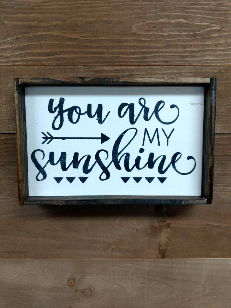 6x9 You are my Sunshine Framed