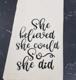 She Believed She Could Tea Towel