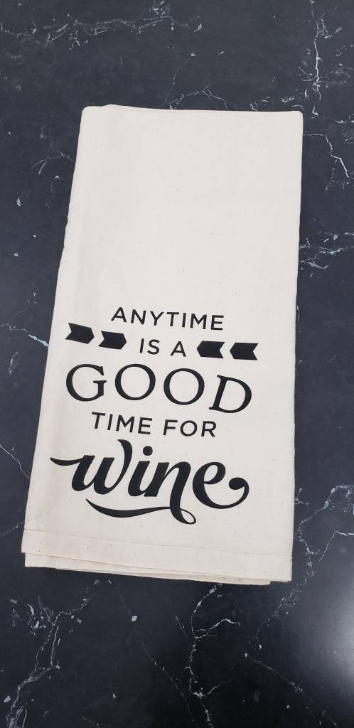 anytime is a good time tea towel
