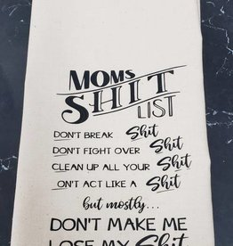 Mom's Shit List Tea Towel