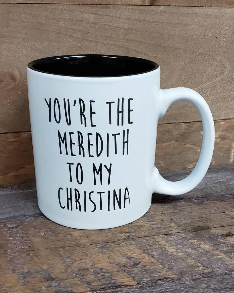 Meredith to my Christina White Mug