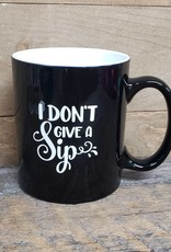 I don't give a SIP Black Mug