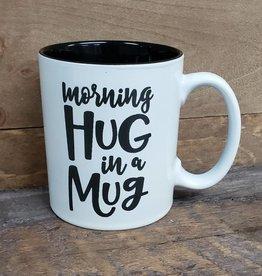 Morning Hug in a Mug White Mug