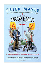 Provence A-Z: A Francophile's Essential Handbook by Peter Mayle